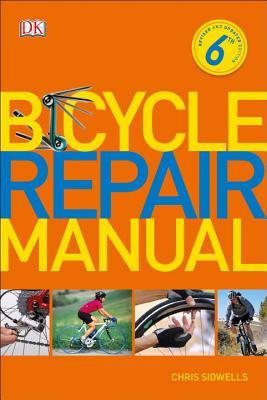 Bicycle Repair Manual, 6th Edition Cover Image