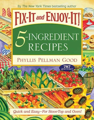 Fix-It and Enjoy-It! 5-Ingredient Recipes Cover