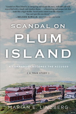 Scandal On Plum Island: A Commander Becomes the Accused Cover Image