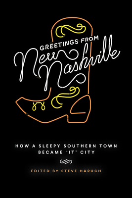 Greetings from New Nashville: How a Sleepy Southern Town Became It City Cover Image