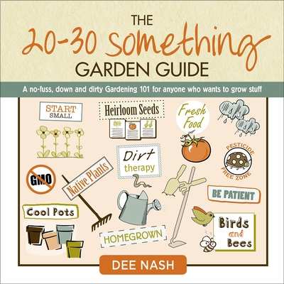 The 20-30 Something Garden Guide Cover