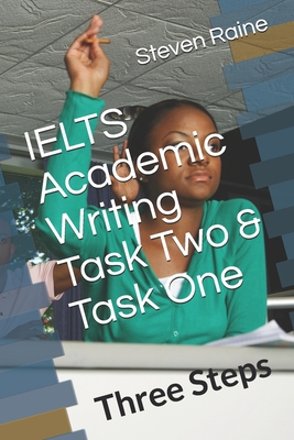 IELTS Academic Writing Task Two & Task One: Three Steps Cover Image