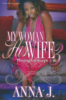My Woman His Wife 3 Cover Image
