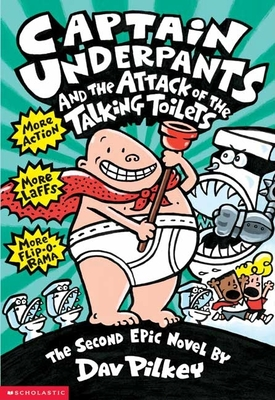 Captain Underpants and the Attack of the Talking Toilets (Captain Underpants #2) Cover Image
