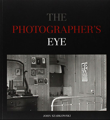The Photographer's Eye Cover Image