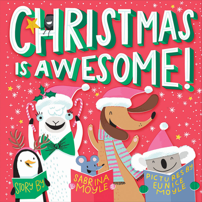 Christmas Is Awesome! (A Hello!Lucky Book) Cover Image