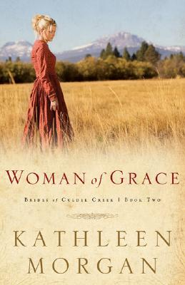 Woman of Grace (Brides of Culdee Creek #2) Cover Image
