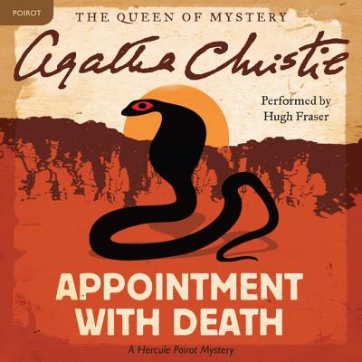 Appointment with Death Lib/E: A Hercule Poirot Mystery (Hercule Poirot Mysteries (Audio) #1938) Cover Image