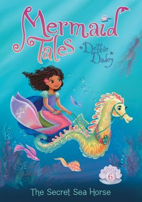 Secret Sea Horse Mermaid Tales Indiebound Org