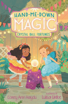 Hand-Me-Down Magic #2: Crystal Ball Fortunes Cover Image