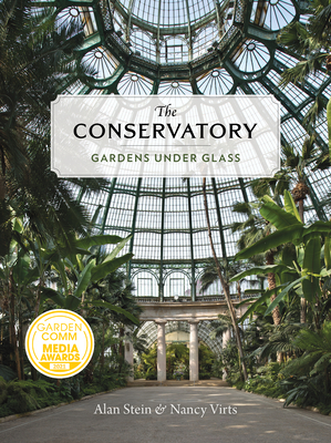 The Conservatory: Gardens Under Glass Cover Image