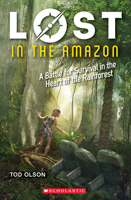Lost in the Amazon (Lost #3): A Battle for Survival in the Heart of the Rainforest Cover Image