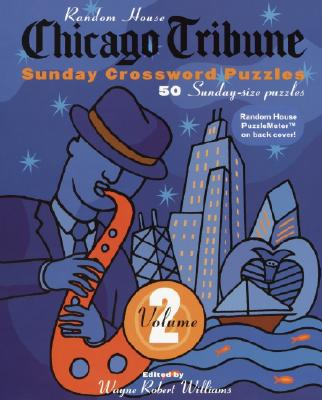 Chicago Tribune Sunday Crossword Puzzles, Volume 2 Cover