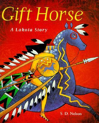 Gift Horse: A Lakota Story Cover Image