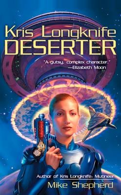 Kris Longknife: Deserter Cover Image