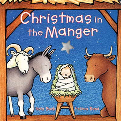 Christmas in the Manger Board Book Cover Image