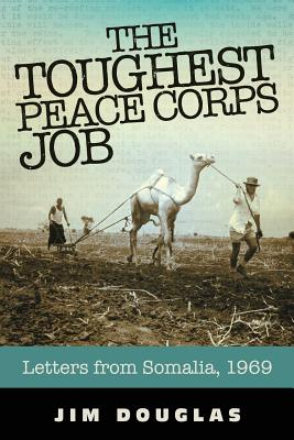 Cover for The Toughest Peace Corps Job