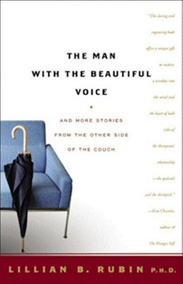 The Man with the Beautiful Voice: And More Stories from the Other Side of the Couch Cover Image