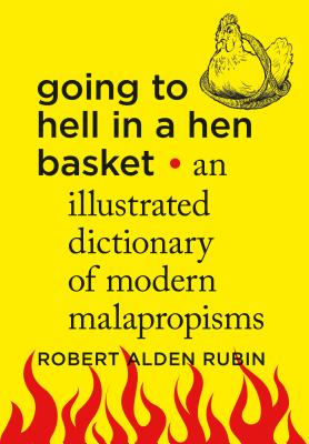 Cover for Going to Hell in a Hen Basket