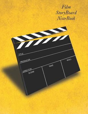 Film storyboard notebook: Film Notebook Clapperboard and Frame Sketchbook Template Panel Pages for Storytelling Story Drawing & 4 Frames Per Pag Cover Image
