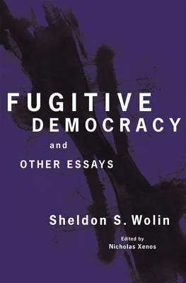 Fugitive Democracy: And Other Essays Cover Image