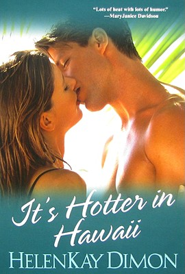 Cover for It's Hotter In Hawaii (Men of Hawaii #2)