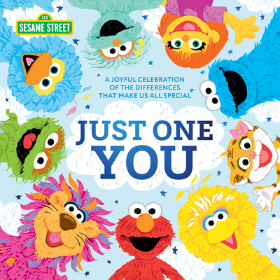 Just One You!: A Joyful Celebration of the Differences That Make Us All Special (Sesame Street Scribbles) Cover Image