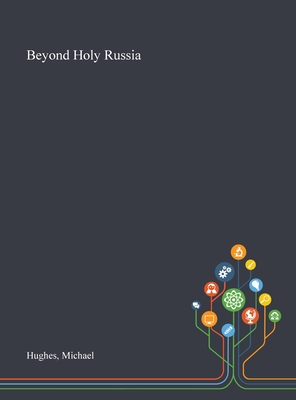 Beyond Holy Russia Cover Image