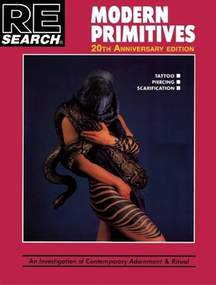 Modern Primitives: 20th Anniversary Deluxe Hardback (Re/Search #12) Cover Image