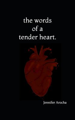 The Words of a Tender Heart Cover Image