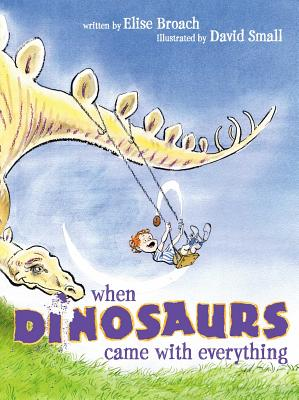 When Dinosaurs Came with Everything Cover Image