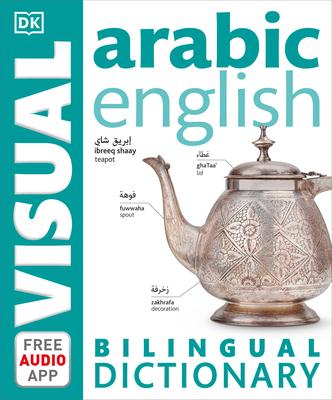 Arabic-English Bilingual Visual Dictionary (DK Bilingual Visual Dictionaries) Cover Image