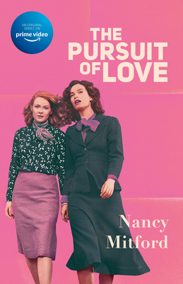 The Pursuit of Love (Television Tie-in) (Radlett and Montdore #1) Cover Image