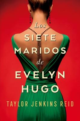 Los Siete Maridos de Evelyn Hugo Cover Image