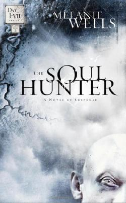 The Soul Hunter (Day of Evil Series #2) Cover Image
