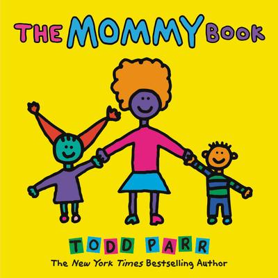 Mommy BkTodd Parr