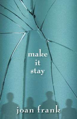 Make It Stay Cover