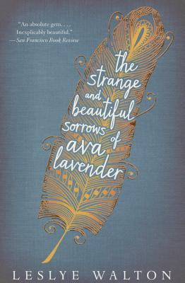 The Strange and Beautiful Sorrows of Ava Lavender cover image