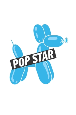 Pop Star: Cute balloon animal notebook Cover Image