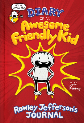 Diary of an Awesome Friendly Kid: Rowley Jefferson's Journal Cover Image