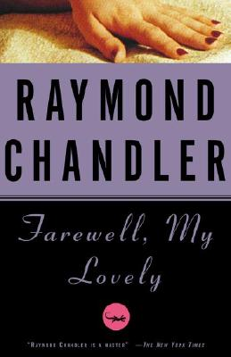 Farewell, My Lovely (A Philip Marlowe Novel #2) Cover Image