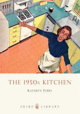 The 1950s Kitchen Cover Image