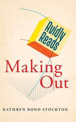 Avidly Reads Making Out Cover Image