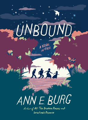 Unbound: A Novel in Verse by Ann E. Burg