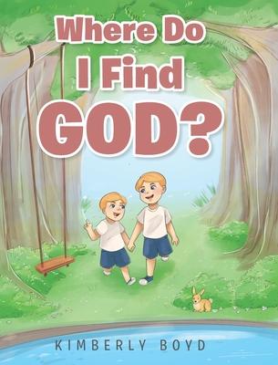 Where Do I Find God? Cover Image