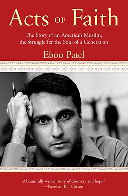 Acts of Faith: The Story of an American Muslim, the Struggle for the Soul of a Generation Cover Image