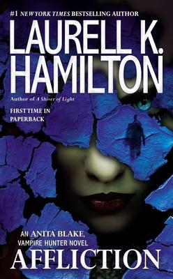 Affliction (Anita Blake, Vampire Hunter #22) Cover Image