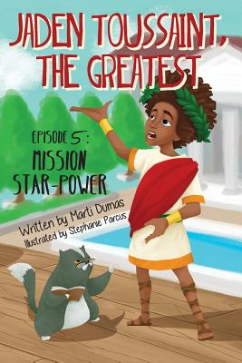 Mission Star-Power: Episode 5 (Jaden Toussaint #5) Cover Image