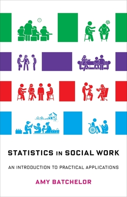 Statistics in Social Work: An Introduction to Practical Applications Cover Image