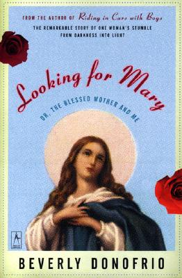 Looking for Mary: (Or, the Blessed Mother and Me) (Compass) Cover Image